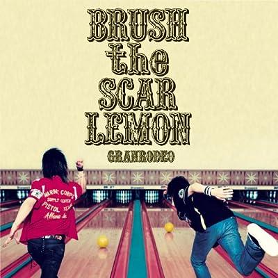 BRUSH the SCAR LEMON をAmazonでチェック!