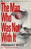 The Man Who Was Not With It (Second Edition Books)