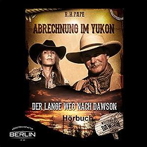 Abrechnung im Yukon Hörbuch