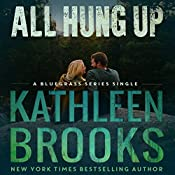 All Hung Up: Bluegrass Single #1: Bluegrass Singles | Kathleen Brooks