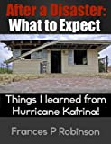 After a Disaster: What to Expect