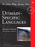 img - for Domain Specific Languages (Addison-Wesley Signature) by Fowler, Martin, Parsons, Rebecca (2010) Hardcover book / textbook / text book
