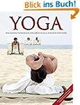 Yoga: Das große Praxisbuch für Einste...