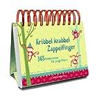 Kribbel krabbel Zappelfinger: 365 Kin...