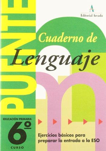 Puente, lenguaje, 6 educación primaria, 3 ciclo. cuaderno