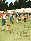 img - for Two Vintage Holly Winter Stories book / textbook / text book