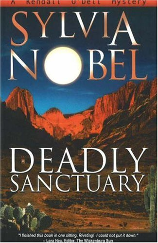 Deadly Sanctuary (Kendall O