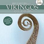 Breve historia de los vikingos | Manuel Velasco
