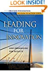 Leading for Innovation: And Organizin...