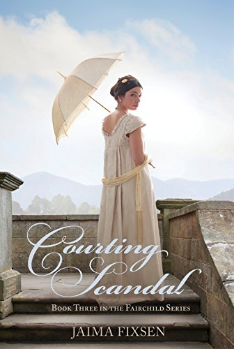 Courting Scandal (Fairchild Regency Romance Book 3)