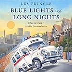 Blue Lights and Long Nights | Les Pringle