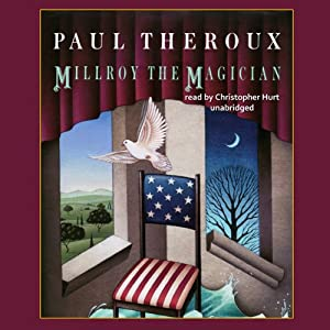 Millroy the Magician | [Paul Theroux]