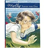 Samantha Saves the Day: A Summer Story (American Girls Collection Series: Molly #5) (0590450794) by Valerie Tripp