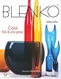 img - for Blenko: Cool 50s & 60s Glass (Schiffer Book for Collectors) Hardcover November 30, 2005 book / textbook / text book