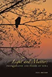 Light and Matter: Photographs and Poems of Iowa