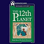 The Twelfth Planet: Book 1 of the Ear...