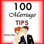 100 Marriage Tips | Christian Olsen