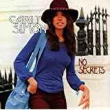 No Secrets ~ Carly Simon