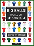 BIG BALLS! World Cup Nations