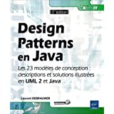 Design Patterns en Java - Les 23 modèles de conception : descriptions et solutions illustrées en UML 2 et Java...