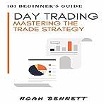Bitcoin: 101 Beginner's Guide | Noah Bennett