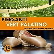 Vert Palatino (Les saisons meurtrières 2) | Gilda Piersanti