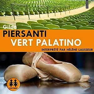 Vert Palatino (Les saisons meurtrières 2) | Livre audio