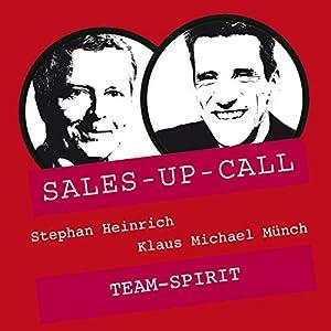 Team-Spirit (Sales-up-Call) Hörbuch