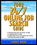 img - for Your 24/7 Online Job Search Guide book / textbook / text book