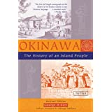 Okinawa: The History of an Island Peopleby George H. Kerr