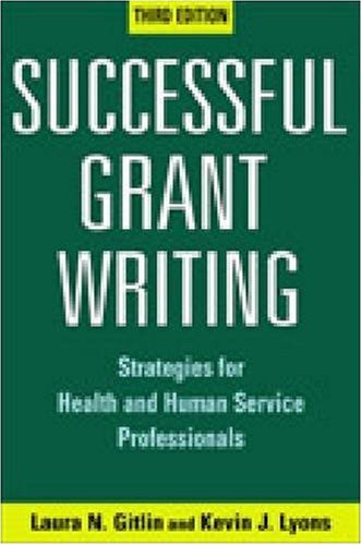 Successful Grant Writing, 3rd Edition: Strategies for...