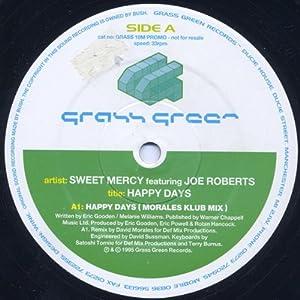 Sweet Mercy Feat. Joe Roberts Happy Days