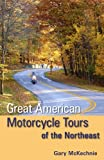 Great American Motorcycle Tours of the Northeast