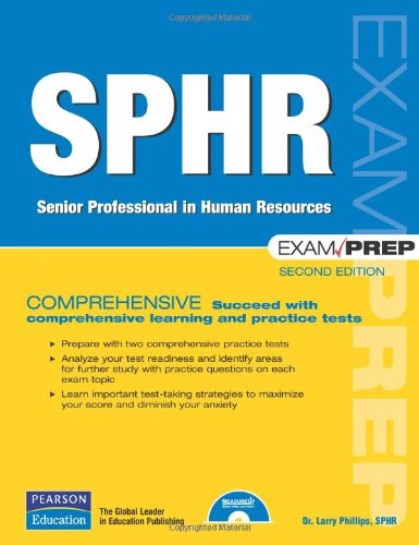 SPHR Exam Prep: Senior Professional in Human Resources (2nd Edition)
