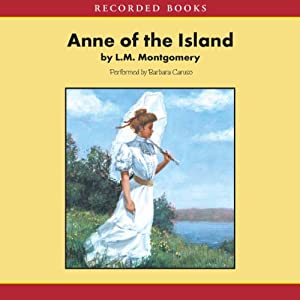 Anne of the Island | [L.M. Montgomery]