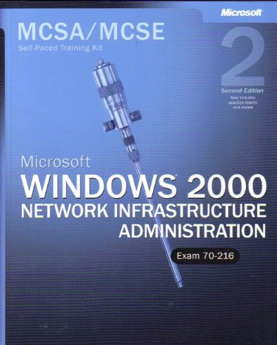 MCSE Windows 2000 Network Infrastructure Administration