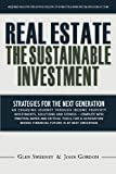 img - for Real Estate: The Sustainable Investment: Strategies for the Next Generation book / textbook / text book