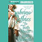 The Truth about Lord Stoneville (       UNABRIDGED) by Sabrina Jeffries Narrated by James Clamp