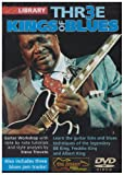 Three Kings Of Blues [DVD]