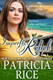 Imperfect Rebel (The Carolina Magnolia Series, Book 2)