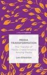 Media Transformation: The Transfer of...