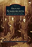 img - for Around Somersworth: From the Collection of the Sommersworth Historical Society (Images of America (Arcadia Publishing)) book / textbook / text book