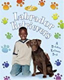 img - for Labrador Retrievers (Pet Care) book / textbook / text book