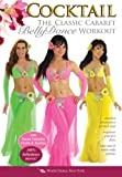 Cocktail: Classic Cabaret Bellydance Workout [DVD] [Region 1] [US Import] [NTSC]