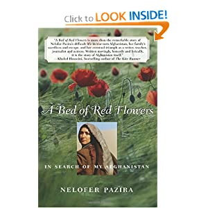 A Bed of Red Flowers In Search of My Afghanistan