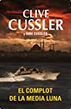 El complot de la media luna (Exitos De Plaza & Janes) (Spanish Edition)