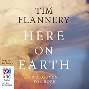 Here on Earth | [Tim Flannery]