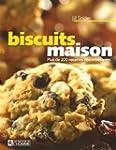 Biscuits Maison - Plus de 200 Recette...