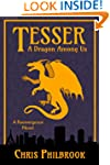 Tesser: A Dragon Among Us (A Reemerge...