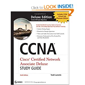 CCNA Cisco Certified Network Associate Deluxe Study Guide, (Includes 2 CD-ROMs) Todd Lammle